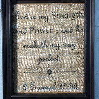 2 Samuel 22:33, Bible Verse, Religion, Religious, Burlap Print, God is my STRENGTH and POWER