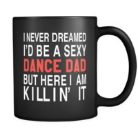 Funny Dance Dad Black Mug - Gift for Dancer