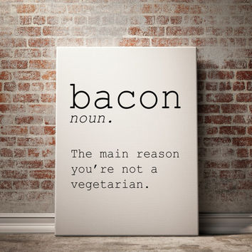 BACON funny definition ~ printable wall art MODERN ART printable Inspirational quote dorm decor typography quote humor quote name definition