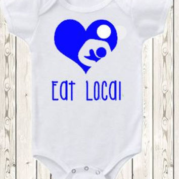 Eat Local Breastfeeding Onesuit ® brand bodysuit or shirt Breastfeeding heart nursing shirt new baby gift baby shower gift natural baby