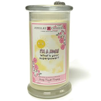 I'm a Mom! What's your Superpower? - Jewelry Greeting Candles