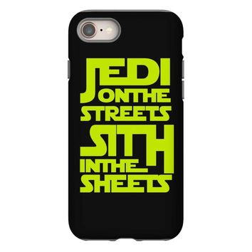 Jedi On The Streets Sith In The Sheets iPhone 8