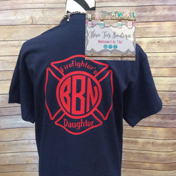 Firefighter Daughter Monogram Shirt. Firefighter Monogram Short Sleeve Shirt. Monogrammed Gifts. Firefighter. Wife. Mom. Girlfriend