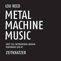 Metal Machine Music: First Full Instrumental Versi [VINYL] Import