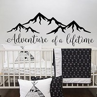 Quotes Wall Decal Adventure of a lifetime Vinyl Decor Boy Nursery Decal Baby Wall Decal Mountain Wall Decal Boys Bedroom Decor Vinyl SN82