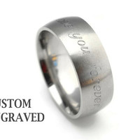 8mm Engraved Stainless Steel Ring - 8mm Wide Personalized Steel Ring -Stainless Steel Men Women Ring - Custom Engraved Brushed Steel Ring