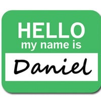 Daniel Hello My Name Is Mouse Pad