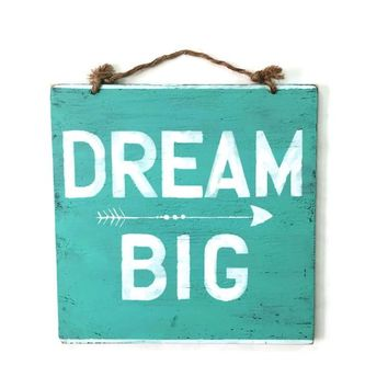 Dream Big Wood Sign Wall Decor - Aqua