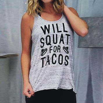 "Women's ""Will Squat for Tacos"" Printed Tank Top"