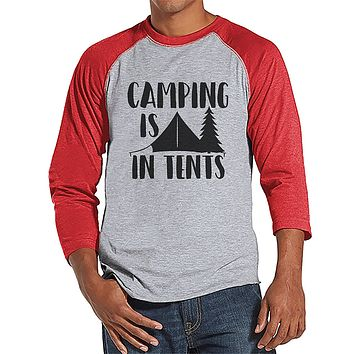 Custom Party Shop Mens Camping Is In Tents Outdoors Raglan Tee