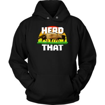 Farmer Funny Herd That Cow Lovers Apparel