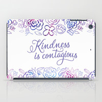 Kindness is Contagious iPad Case by Noonday Design