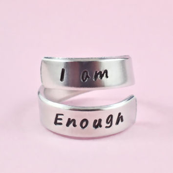 I am enough - Hand Stamped Aluminum Spiral Ring, Best Gift Ring