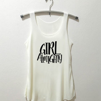 Girl Almighty shirt typography design funny tumblr slogan Tank Top Vintage Style