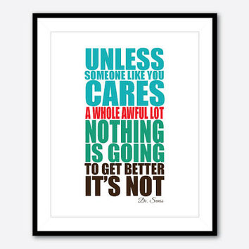 Dr. Seuss Wall Art - 8x10 print Typography - Unless someone like you cares a whole awful lot...Inspirational Quote - Wall Art - Inspiration
