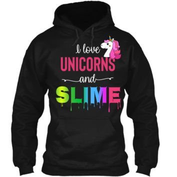 I Love Unicorns and Slime Cute Rainbow T-Shirt Gift Girls T Pullover Hoodie 8 oz