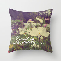 Dwell in possibility Throw Pillow by Rachel Burbee