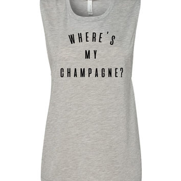 Where's my Champagne? Women's Muscle Tank Top