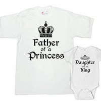 Father Daughter Matching Shirts Matching Father And Baby Gifts Matching Set Father Of A Princess Daughter Of A King Bodysuit - SA623-624