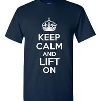 Keep CALM & Lift On Great WORKOUT Lifters printed T Shirt Great Graphic Tee Unisex Weight Lifting Tee Sizes to 3xl