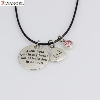 Dad Memorial Necklace Loving Memory Remembrance Bereavement Gift i will hold you in my heart Lettering Jewelry with Birthstone