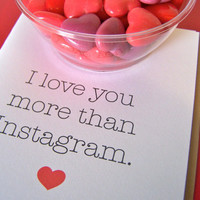 Valentine's Day I Love You More than Instagram by tisascreations