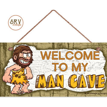 """Welcome To My Man Cave Sign, Rustic Manly Decor, Weatherproof, 5""""x10"""" Wall Plaque, Gift For Him, Gift For Dad, Cave Man, Made To Order"""