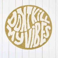 Don't Kill My Vibes Bath Mat - Urban Outfitters