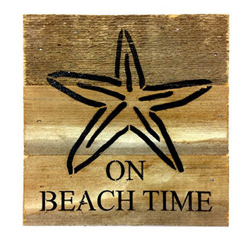 On Beach Time with Starfish Print - Reclaimed Wood Art Sign - 6-in x 6-in