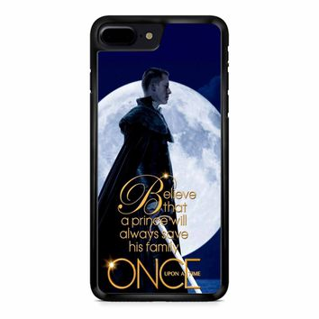 Once Upon A Time Believe A Prince iPhone 8 Plus Case