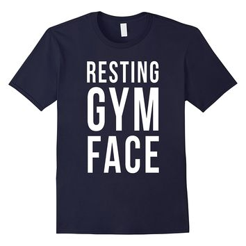 Resting Gym Face T-Shirt Funny Exercise Fitness Fit Humor