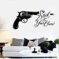 Vinyl Wall Decal Revolver Quote Bullet Stick To Your Guns Stickers (1493ig)