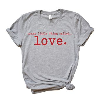 Crazy Little Thing Called Love Short Sleeve Graphic T-Shirt