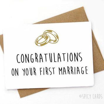 Congratulations On Your First Marriage Funny Happy Wedding Day Card Getting Married Card Engagement Card FREE SHIPPING