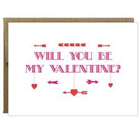 Will you be my Valentine Heart and Arrow Greeting Card