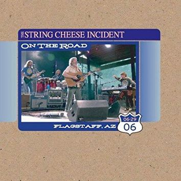 String Cheese Incident - On the Road: Flagstaff AZ 6-29-06