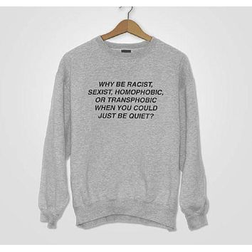 DCCKR2 Letter [why be Racist] fashion new coat sweater