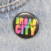 Broad City 1.25 Inch Pin Back Button Badge