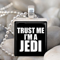 Scrabble Tile Pendant Trust Me I'm A Jedi Pendant by IncrediblyHip