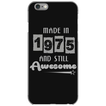 made in 1975 and still awesome iPhone 6/6s Case