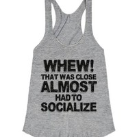 Almost Had To Socialize-Female Athletic Grey T-Shirt