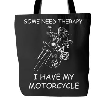 I Have My Motorcycle! Tote Bag