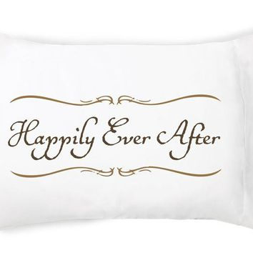 Happily Ever After Pillowcase Set