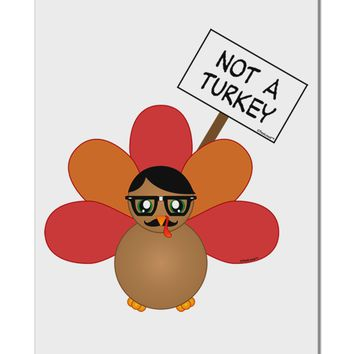 "Thanksgiving Turkey in Disguise Aluminum 8 x 12"" Sign by TooLoud"