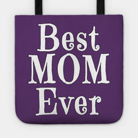 BEST MOM EVER by scarebaby
