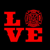 Firefighter love Tshirts for men or women