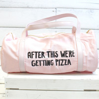 Work It Out Gym Bag {After This We're Getting Pizza}
