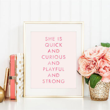 She is quick and curious and playful and strong, Kate Spade Quote, Inspirational Quote, Office Decor, Pink Watercolor, Printable Wall Art