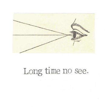 Long Time No See Vintage Eye Card | Keep In Touch Miss You Friend Weird Vision Science Medical Optometry Pun