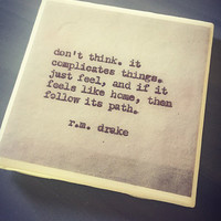 R.M. Drake Famous Quote Ceramic Tile Coaster; House Decor; House Warming Gift; Unique Poet Quotes; Typewriter Quotes; Famous Writer Coaster
